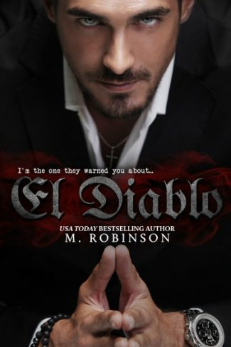 Cover Reveal + Giveaway: El Diablo (The Devil #1) by M Robinson