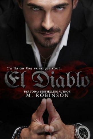 Cover Reveal + Giveaway: El Diablo (The Devil #1) by M Robinson