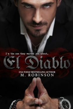 Release Day Blitz + Giveaway: El Diablo (The Devil #1) by M Robinson