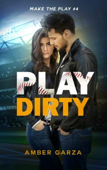 Cover Reveal: Play Dirty (Make the Play #4) by Amber Garza