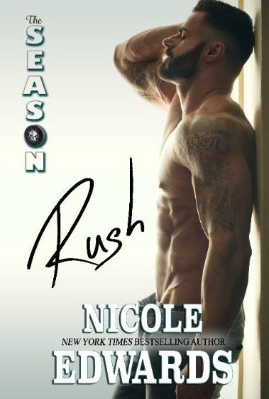 Pre-Order Blitz: The Season: Rush (Austin Arrows #1) by Nicole Edwards