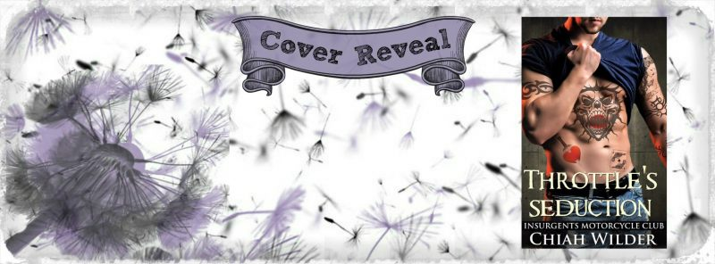 Cover Reveal Throttles Seduction Insurgents Mc 7 By Chiah