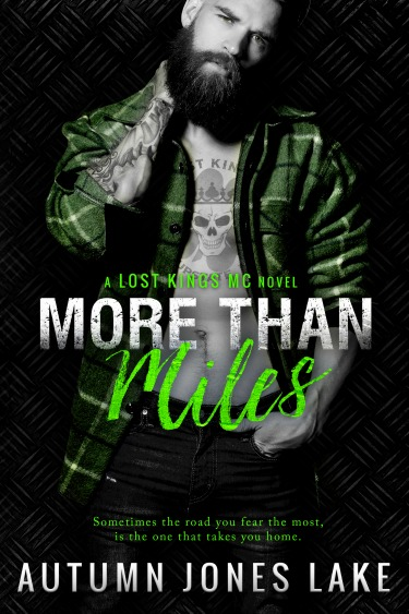 Release Day Blitz: More Than Miles (Lost Kings MC #6) by Autumn Jones Lake
