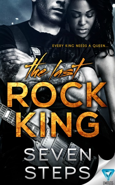 Cover Reveal: The Last Rock King by Seven Steps
