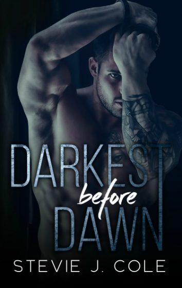 Release Day Blitz: Darkest Before Dawn by Stevie J Cole