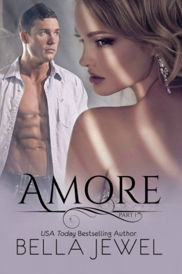Release Day Blitz + Giveaway: Amore: Part 1 by Bella Jewel