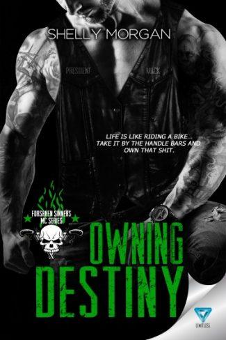 Release Day Blitz: Owning Destiny (Forsaken Sinners MC #4) by Shelly Morgan