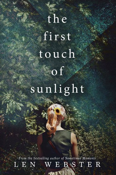 Cover Reveal: The First Touch of Sunlight by Len Webster