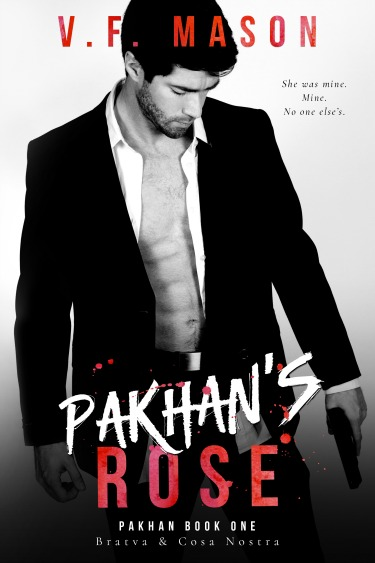 Cover Reveal + Giveaway: Pakhan's Rose (Pakhan #1) by VF Mason