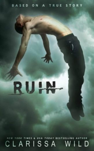 Release Day Blitz + Giveaway: Ruin by Clarissa Wild