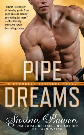 Cover Reveal: Pipe Dreams (Brooklyn Bruisers #3) by Sarina Bowen