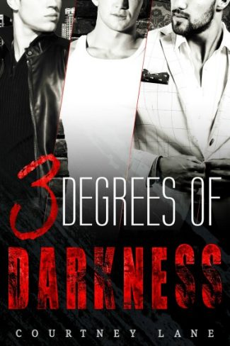 Cover Reveal + Giveaway: 3 Degrees of Darkness by Courtney Lane