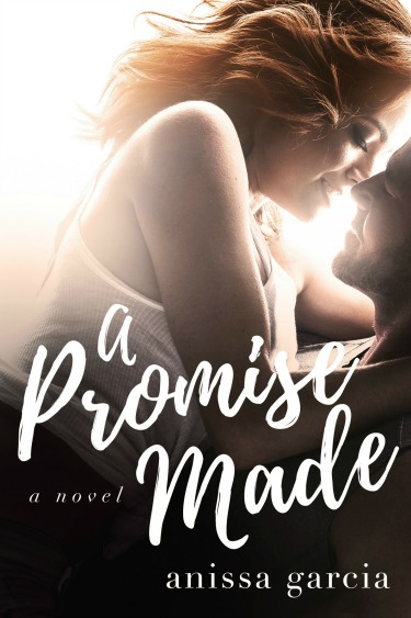 Cover Reveal: A Promise Made by Anissa Garcia