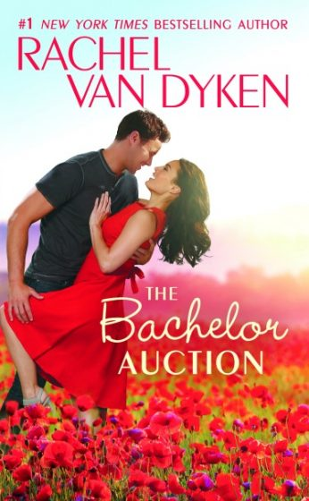 Excerpt Reveal: The Bachelor Auction (The Bachelors of Arizona #1) by Rachel Van Dyken