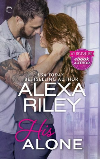 Cover Reveal: His Alone by Alexa Riley