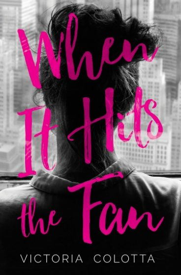 Cover Reveal: When It Hits The Fan by Victoria Colotta