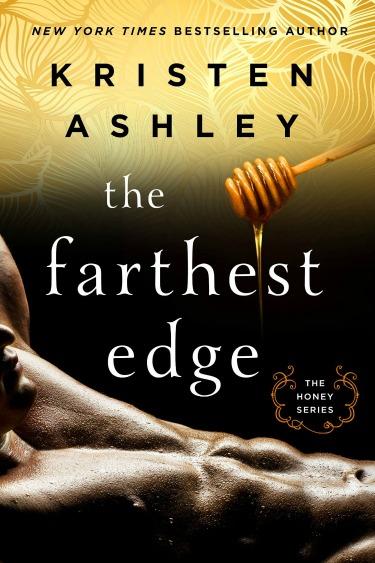 Cover Reveal: The Farthest Edge (Honey #2) by Kristen Ashley