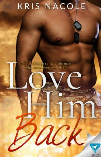 Cover Reveal: Love Him Back by Kris Nacole