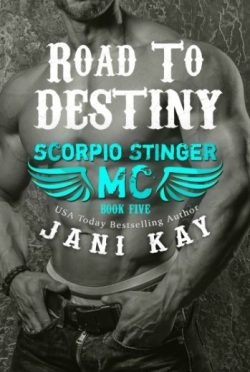Release Day Blitz: Road to Destiny (Scorpio Stinger MC #5) by Jani Kay