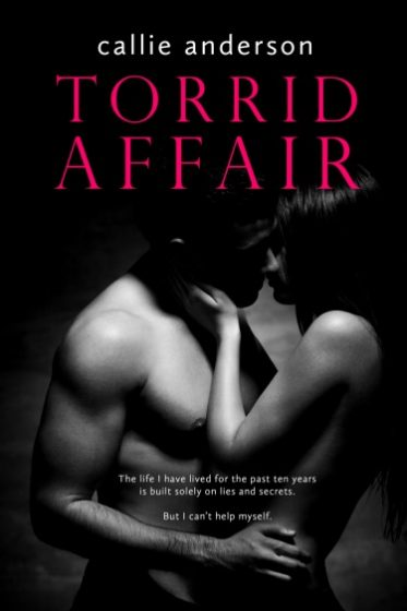 Cover Reveal + Giveaway: Torrid Affair by Callie Anderson