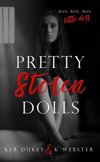Release Day Blitz + Giveaway: Pretty Stolen Dolls by Ker Dukey & K Webster
