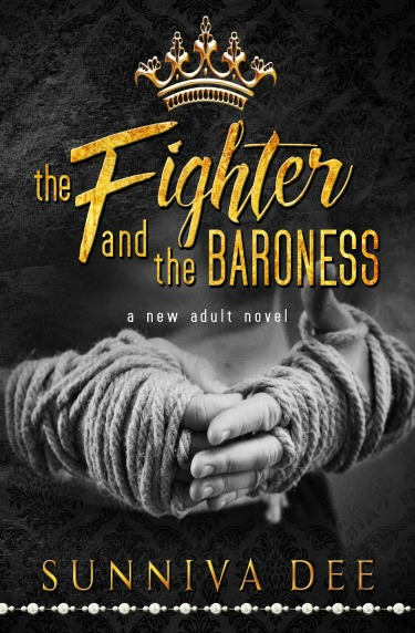 Cover Reveal + Giveaway: The Fighter and the Baroness by Sunniva Dee