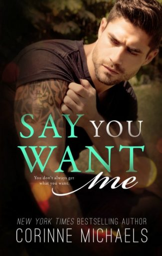 Cover Reveal: Say You Want Me (Return to Me #2) by Corinne Michaels