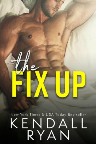Cover Re-Reveal: The Fix Up by Kendall Ryan
