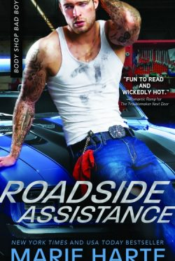 Release Day Blitz + Giveaway: Roadside Assistance (Body Shop Bad Boys #2) by Marie Harte