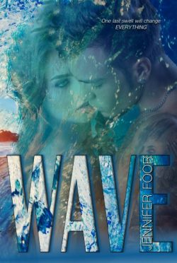 Cover Reveal: Wave by Jennifer Foor