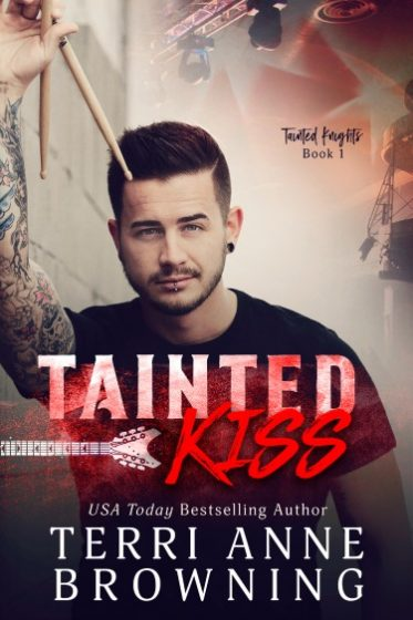 Cover Reveal: Tainted Kiss (Tainted Knights #1) by Terri Anne Browning
