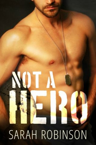 Release Day Blitz: Not a Hero by Sarah Robinson