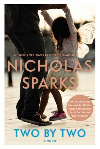 Release Day Blitz + Giveaway: Two By Two by Nicholas Sparks