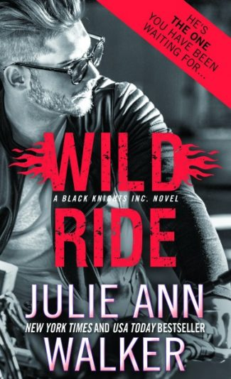 Cover Reveal + Giveaway: Wild Ride (Black Knights Inc #9) by Julie Ann Walker