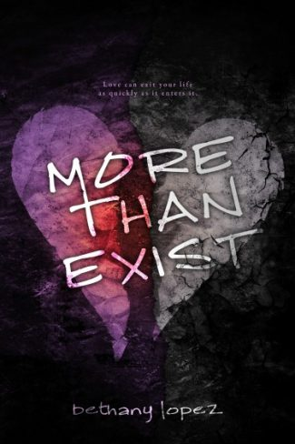 Cover Reveal: More than Exist by Bethany Lopez