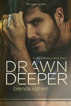 Release Day Blitz: Drawn Deeper (Lockhart Brothers #3) by Brenda Rothert