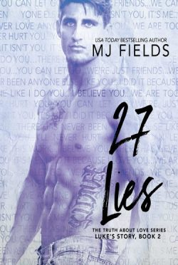 Cover Reveal: 27 Lies: Luke's Story (The Truth About Love #2) by MJ Fields