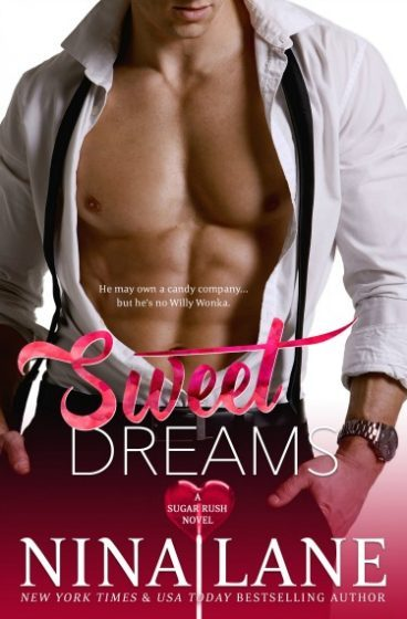 Release Day Blitz + Giveaway: Sweet Dreams (Sugar Rush #1) by Nina Lane