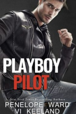 Excerpt Reveal: Playboy Pilot by Penelope Ward & Vi Keeland