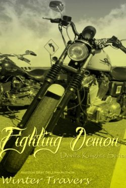Cover Reveal: Fighting Demon (Devil's Knights #7)  by Winter Travers