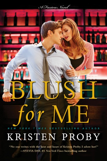 Cover Reveal: Blush for Me (Fusion #3) by Kristen Proby