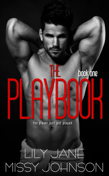 Cover Reveal: The Playbook (The Playbook #1) by Missy Johnson + Lily Jane