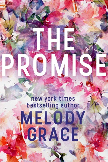 Cover Reveal: The Promise by Melody Grace
