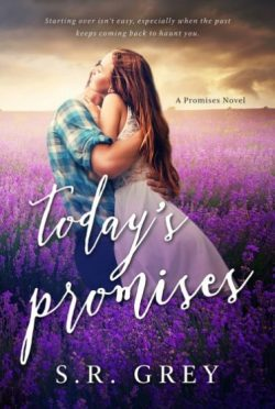 Release Day Blitz + Giveaway: Today's Promises (Promises #2) by SR Grey