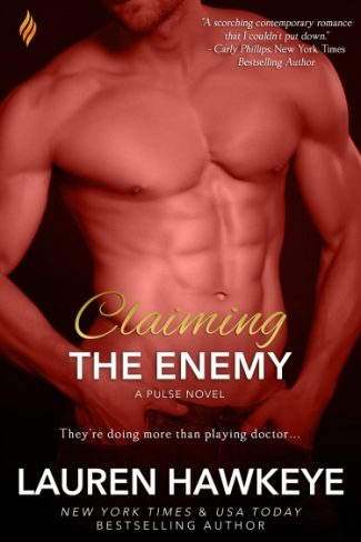 Release Day Blitz: Claiming the Enemy (Pulse #3) by Lauren Hawkeye
