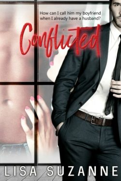 Release Day Blitz + Giveaway: Conflicted by Lisa Suzanne