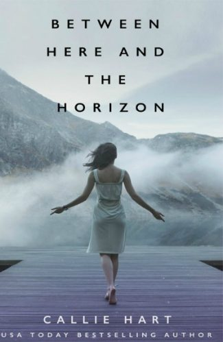 Cover Reveal: Between Here and the Horizon by Callie Hart