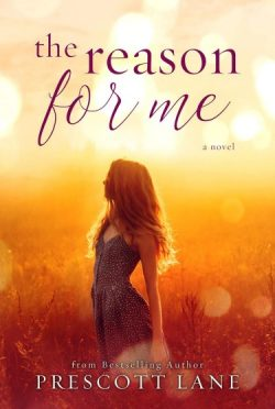 Cover Reveal: The Reason for Me by Prescott Lane