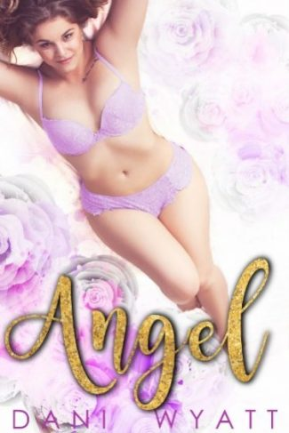 Release Day Blitz: Angel by Dani Wyatt