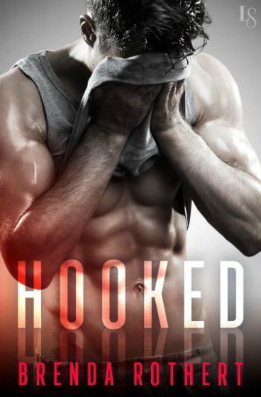 Excerpt Reveal: Hooked by Brenda Rothert